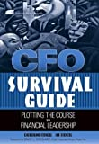 img - for CFO Survival Guide : Plotting the Course to Financial Leadership by Catherine Stenzel (2004-02-04) book / textbook / text book