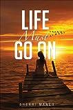 Life Must Go On, Sherri Maner, 1629025410