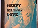 Heavy Metal Love by Various Artists (199...