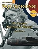 The Douglas Boston & Havoc: Night Fighter (SQUADRONS!) (Volume 24)