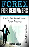 Forex: How To Make Money in Forex Trading