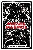 Miguel Marmol, Roque Dalton, 1921235578