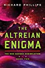 The Altreian Enigma (Rho Agenda Assimilation Book 2)