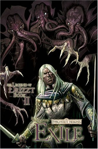 Forgotten Realms: The Dark Elf Trilogy Book II Exile (The Legend of Drizzt)