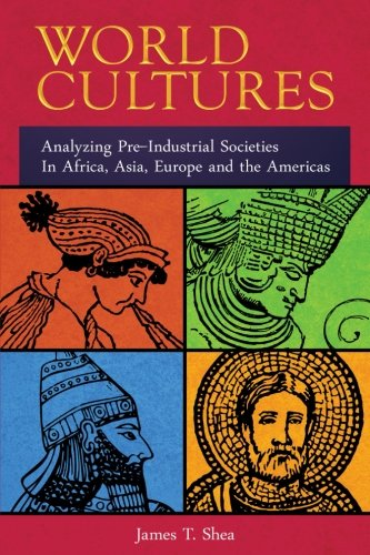 World Cultures: Analyzing Pre-Industrial Societies In Africa