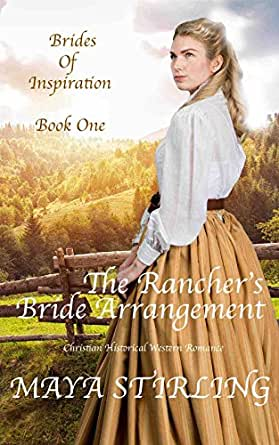 The Rancher S Bride Arrangement Christian Historical