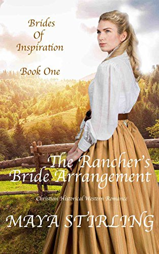 The Rancher's Bride Arrangement (Christian Historical Western Romance) (Brides of Inspiration series Book 1) cover