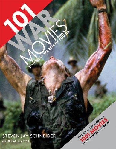 101 War Movies You Must See Before You Die (Tapa Blanda)