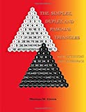 The Simplex, Duplex and Pascal's Triangles: Relatives of Pascal's Triangle, With Excursions Into Hyperspace