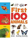 First 100 Animals, Sarah Creese, 1848793073