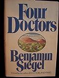 Four Doctors, Benjamin Siegel, 0440045630