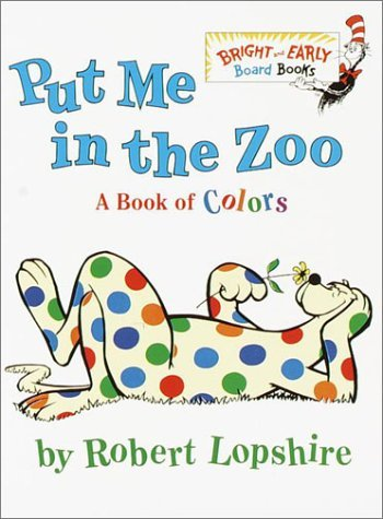 Bright Zoo - By Robert Lopshire - Put Me In the Zoo (Bright & Early Board Books(TM)) (10/28/01)