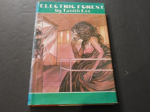 electric-forest-by-tanith-lee-hc-1979-daw-books-bce