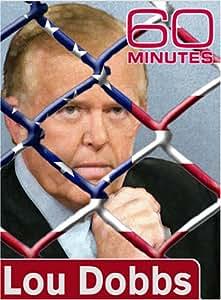 60 Minutes - Lou Dobbs (May 6, 2007)