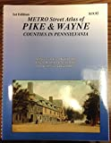 img - for Metro Street Atlas of Pike/Wayne Counties in PA book / textbook / text book