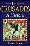 Crusades, Robert Payne, 070905467X