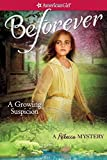 A Growing Suspicion: A Rebecca Mystery (American Girl Beforever Mysteries)
