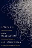 Stolen Air: Selected Poems of Osip Mandelstam