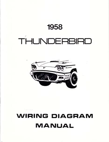 amazon com bishko automotive literature 1958 ford thunderbird rh amazon com 56 Ford Thunderbird Wiring Diagram 1966 Ford Thunderbird Alternator Wiring