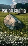 The Pariah Stigma, Howard Selden, 1414009208