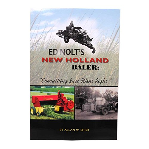 """Ed Nolt's New Holland Baler: """"Everything Just Went Right"""""""