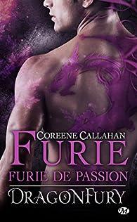 Dragonfury, tome 5 : Furie de passion par Coreene Callahan