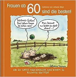 Frauen Ab 60 Sind Die Besten Cartoon Geschenkbuch