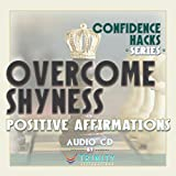Confidence Hacks Series: Overcome Shyness Positive Affirmations audio CD