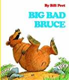 img - for By Bill Peet Big Bad Bruce (Turtleback School & Library Binding Edition) [School & Library Binding] book / textbook / text book