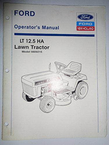 Ford *LT 12.5 HA (model 9809215) Lawn and Garden Tractor Operators Owners Manual 10/90