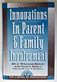 img - for Innovations in Parent and Family Involvement (Library of Innovations Series) by J. William Rioux (1993-09-03) book / textbook / text book