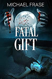 Fatal Gift by Michael Frase ebook deal