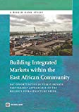 Building Integrated Markets Within the East African Community, World Bank, 1464802270