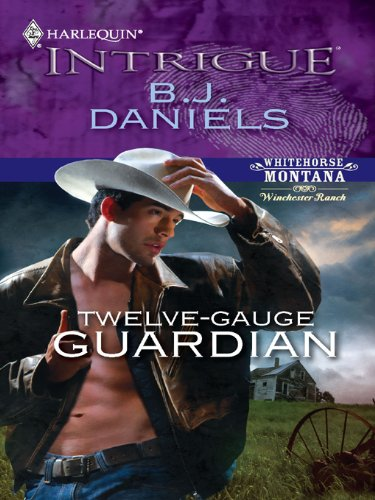 - Twelve-Gauge Guardian (Whitehorse, Montana: Winchester Ranch)