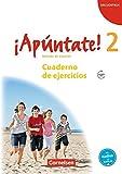 ¡Apúntate! - Ausgabe 2008 / Band 2 - Cuaderno de ejercicios mit Audio-Materialien