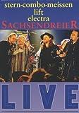 Stern-Combo-Meissen Electra Lift - Sachsendreier Live
