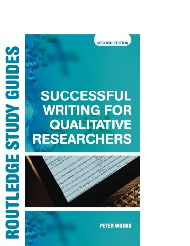 Successful Writing for Qualitative Researchers (Routledge Study Guides)