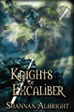 Knights of Excalibur, Shannan Albright, 1771116587