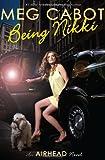 Being Nikki (AirHead, No. 2)