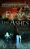 From the Ashes (The Elder Blood Chronicles Book 3)
