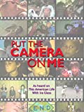 DVD : Put The Camera On Me