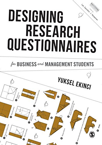 Designing Research Questionnaires for Business and Management Students (Mastering Business Research - Accounting Mastering
