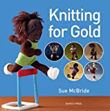Knitting for Gold (Love to Knit)