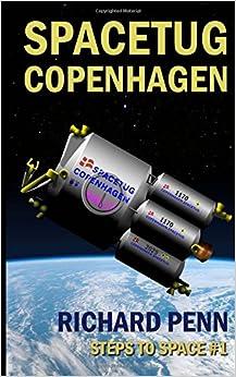 Spacetug Copenhagen: Volume 1 (Steps to Space)