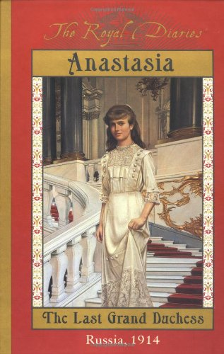 The Royal Diaries: Anastasia: The Last Grand Duchess, Russia, 1914