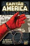 capa de Capitao America - A Morte Do Sonho