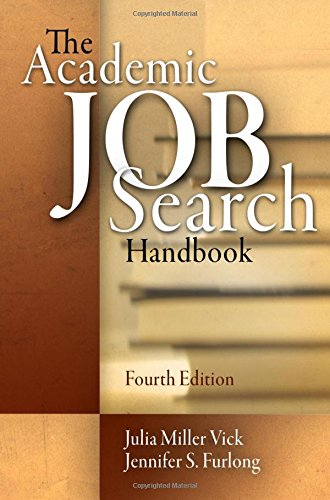 The Academic Job Search Handbook, 4th Edition
