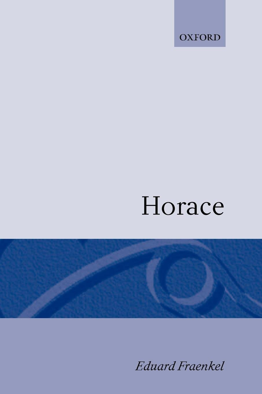 Horace by Eduard Fraenkel
