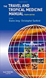 img - for The Travel and Tropical Medicine Manual, 4e book / textbook / text book