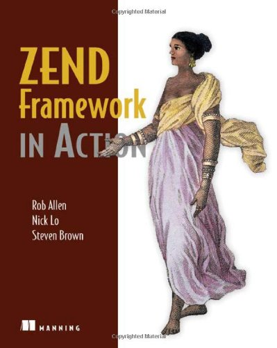 [PDF] Zend Framework in Action Free Download | Publisher : Manning Publications | Category : Computers & Internet | ISBN 10 : 1933988320 | ISBN 13 : 9781933988320